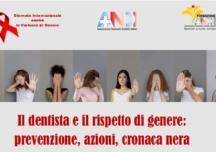Il dentista e il rispetto di genere: prevenzione, azioni, cronaca nera