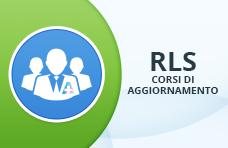 Corsi di aggiornamento RLS (Rappresentanti dei Lavoratori per la Sicurezza)