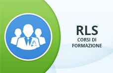 Corsi di formazione RLS (Rappresentanti dei Lavoratori per la Sicurezza)