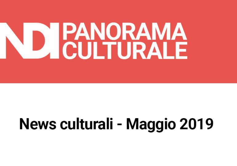 News culturali - Maggio 2019