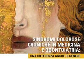 """Convegno """"Sindromi dolorose croniche in medicina e odontoiatria: una differenza anche di genere"""""""