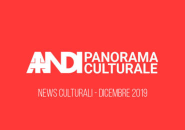 News culturali - Dicembre 2019