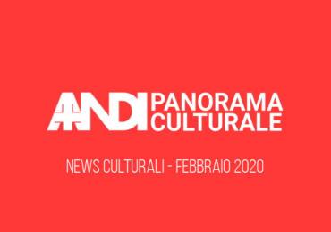 News culturali - Febbraio 2020