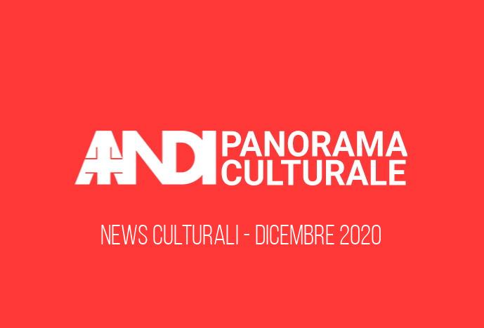 Panorama Culturale 17 Dicembre 2020