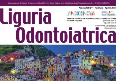 Nuovo numero di Liguria Odontoiatrica - Gennaio Aprile 2021
