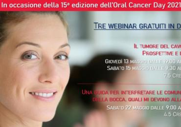 Tre webinar gratuiti in diretta in occasione di Oral Cancer Day 2021!