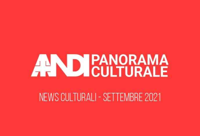 Panorama Culturale Settembre 2021